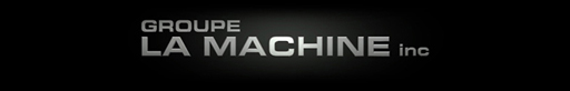 GROUPE LA MACHINE inc.